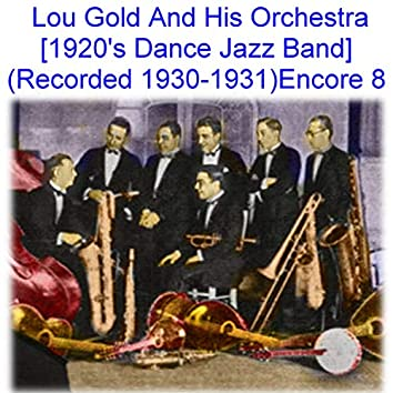Lou Gold and His Orchestra Encore 8
