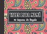 Vales para Mamá: 50 Cupones de Regalo Feliz Dia de la Madre|Te Amo Mamá|Libro...