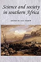 Science and Society in South Africa (Studies in Imperialism)
