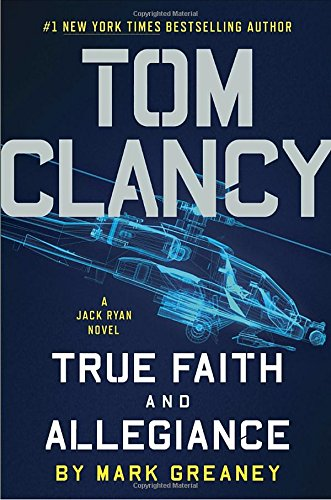 Image of Tom Clancy True Faith and Allegiance (A Jack Ryan Novel)