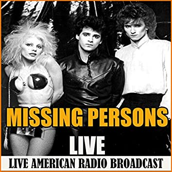 Missing Persons Live (Live)