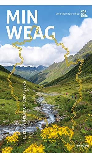 Min Weag: 31 Etappen rund um Vorarlberg