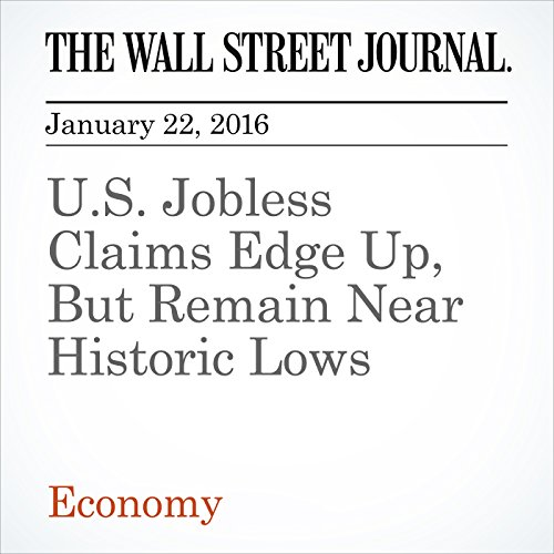 U.S. Jobless Claims Edge Up, But Remain Near Historic Lows cover art