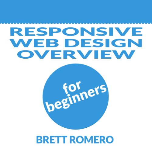 Responsive Web Design Overview for Beginners cover art