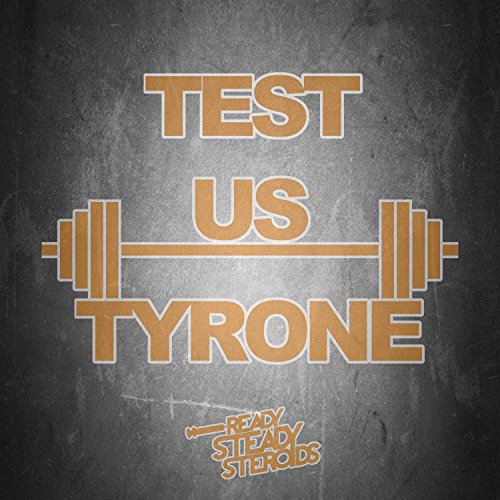 Test Us Tyrone