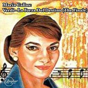 Maria Callas: Verdi - La Forza Del Destino (The Finale)