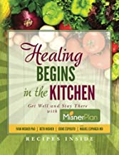 Healing Begins in the Kitchen: Get Well and Stay There with the Misner Plan