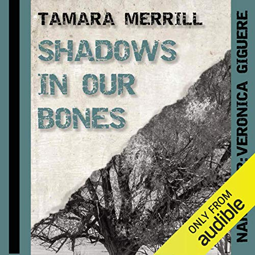 Shadows in Our Bones audiobook cover art