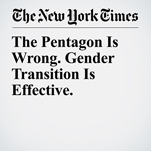 The Pentagon Is Wrong. Gender Transition Is Effective. copertina