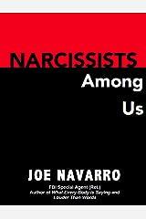 Narcissists Among Us Kindle Edition