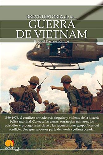 Breve historia de la Guerra de Vietnam eBook: Raquel Barrios Ramos: Amazon.es: Tienda Kindle