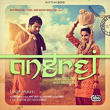 "Jind Mahi (From ""Angrej"" Soundtrack)"