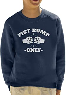 Fist Bump Only Kid's Sweatshirt