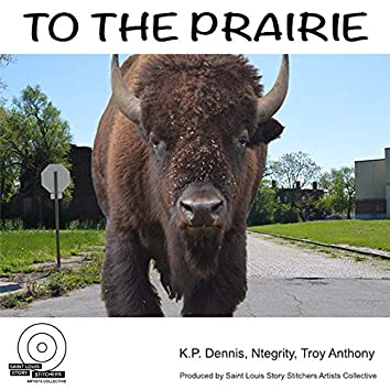 To the Prairie