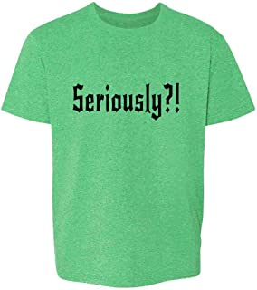 Pop Threads Seriously?! Funny Toddler Kids Girl Boy T-Shirt
