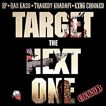 Target the Next One (Round 1)