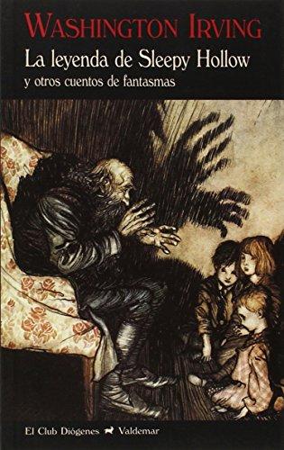 La Leyenda De Sleepy Hollow Y Otros Cuentos De Fantasmas (El Club Diógenes)