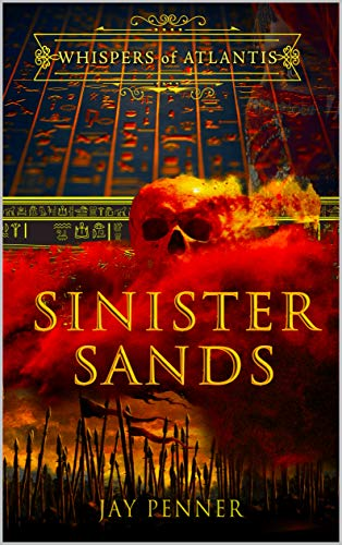 Sinister Sands (Whispers of Atlantis Book 4) (English Edition)