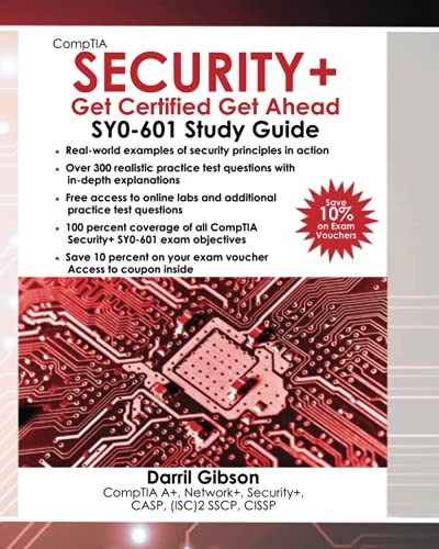 Compare Textbook Prices for CompTIA Security+ Get Certified Get Ahead: SY0-601 Study Guide  ISBN 9798748708180 by Gibson, Darril