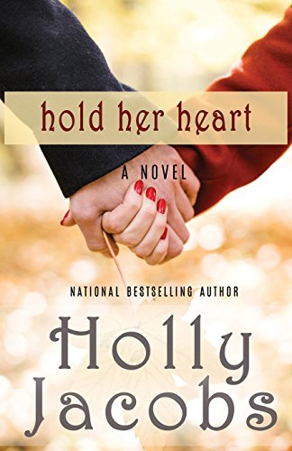 Download Hold Her Heart: Words of the Heart, Book 3 0578183897
