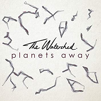 Planets Away