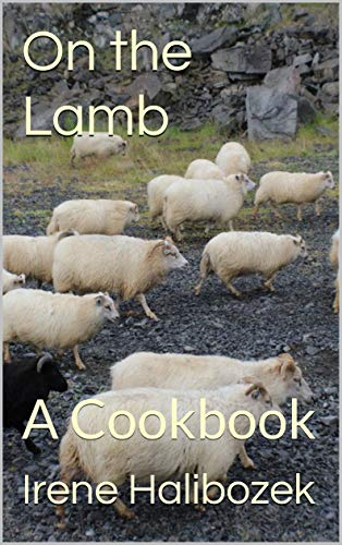 On The Lamb: A Cookbook (English Edition)