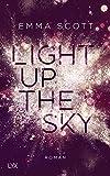 Light Up the Sky: Roman (Beautiful-Hearts-Duett, Band 2) - Emma Scott