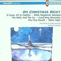 On Christmas Night by Choir of York Minster (1990-07-28)