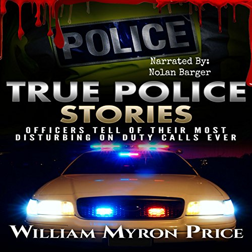 True Police Stories audiobook cover art