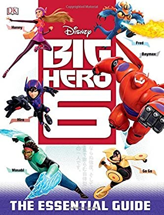 Big Hero 6: The Essential Guide (Dk Essential Guides) by DK Publishing(2014-09-23)