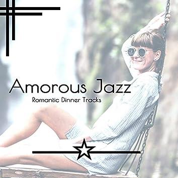 Amorous Jazz - Romantic Dinner Tracks
