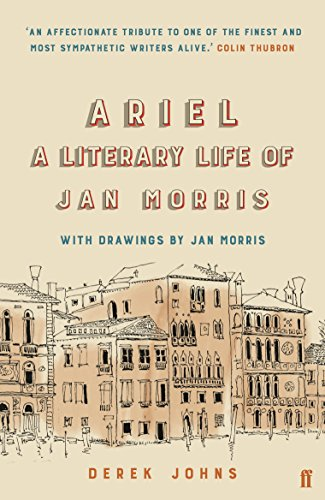 Ariel: A Literary Life of Jan Morris (English Edition)