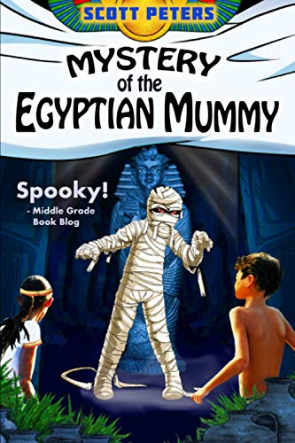 Compare Textbook Prices for MYSTERY OF THE EGYPTIAN MUMMY Kid Detective Zet  ISBN 9780985985295 by Peters, Scott