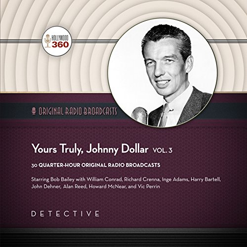 Yours Truly, Johnny Dollar, Vol. 3 audiobook cover art