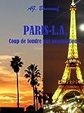 Paris-L.A, coup de foudre par procuration
