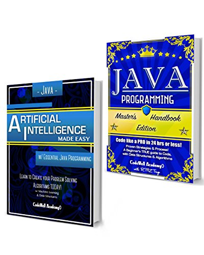 Java Programming Box Set: Programming, Master's Handbook & Artificial Intelligence Made Easy; Code, Data Science, Automation, problem solving, Data Structures ... (CodeWell Box Sets) (English Edition)