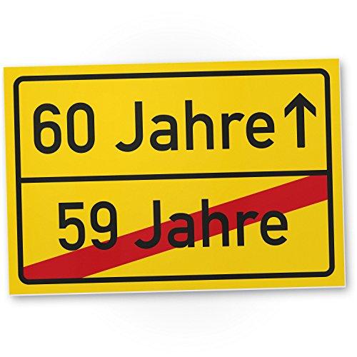 DankeDir! 60 Jahre (59 Jahre vorbei) - Kunststoff Schild, Geschenk 60. Geburtstag, Geschenkidee Geburtstagsgeschenk Sechzigsten, Geburtstagsdeko/Partydeko/Party Zubehör/Geburtstagskarte