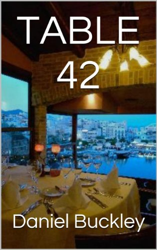 Book: TABLE 42 by Daniel Peter Buckley