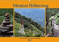 Meraner Hoehenweg (Wandkalender 2022 DIN A2 quer): Einmal rund um die Texelgruppe auf dem Meraner Hoehenwen (Monatskalender, 14 Seiten )