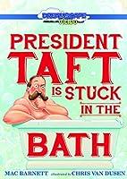 President Taft Is Stuck in the Bath [DVD]