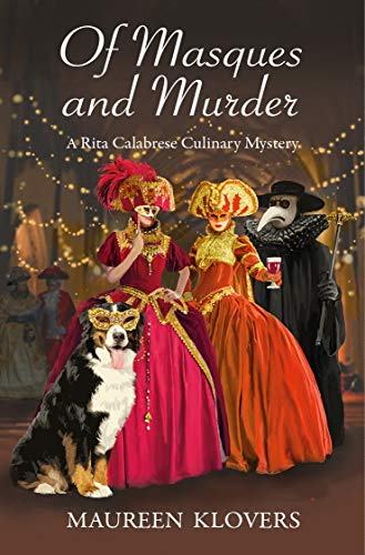 Of Masques and Murder (Rita Calabrese Book 4) by [Maureen Klovers]