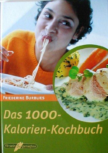 Das 1000 Kalorien Kochbuch