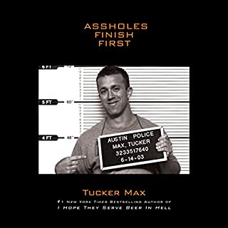 Assholes Finish First audiobook cover art