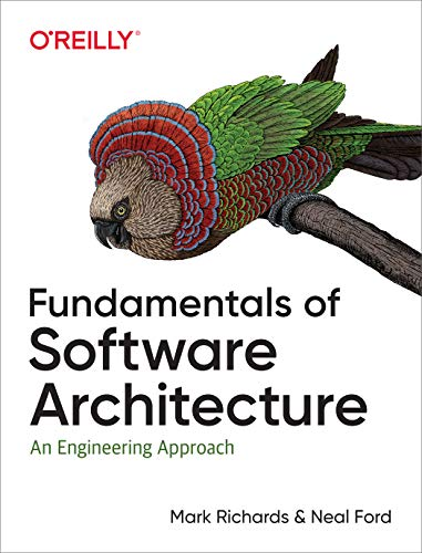 Fundamentals of Software Architecture: An Engineering Approach (English Edition)