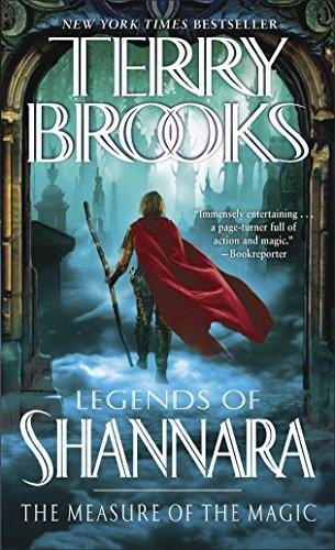 The Measure of the Magic: Legends of Shannara: 2