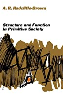 Structure and Function in Primitive Society
