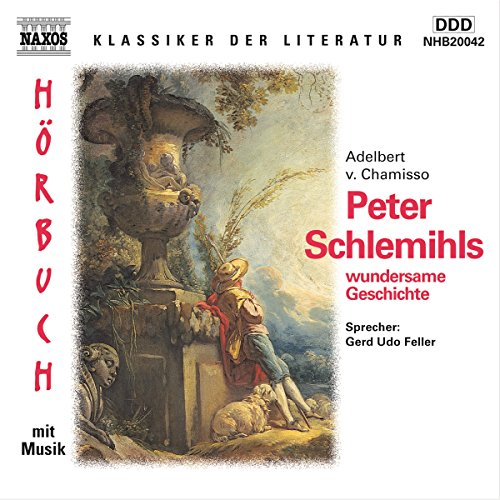Peter Schlemihls wundersame Geschichte                   By:                                                                                                                                 Adelbert von Chamisso                               Narrated by:                                                                                                                                 Gerd Udo Feller                      Length: 2 hrs and 30 mins     Not rated yet     Overall 0.0