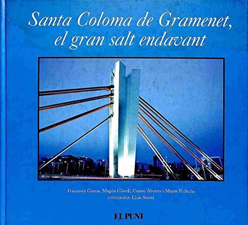 Santa Coloma De Gramenet, Un Gran Salt Endavant