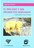 El pescado y sus productos derivados