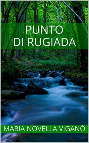 Punto di rugiada (indies g&a) (Italian Edition)